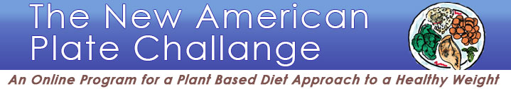 The New American Plate Challenge: An Online Program for a Plant Based Diet Approach to Healthy Weight